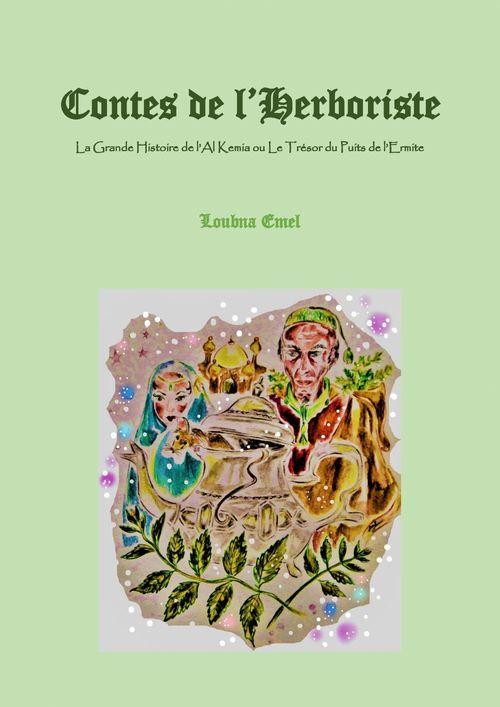 Vente EBooks : Contes de l'Herboriste  - Loubna Emel