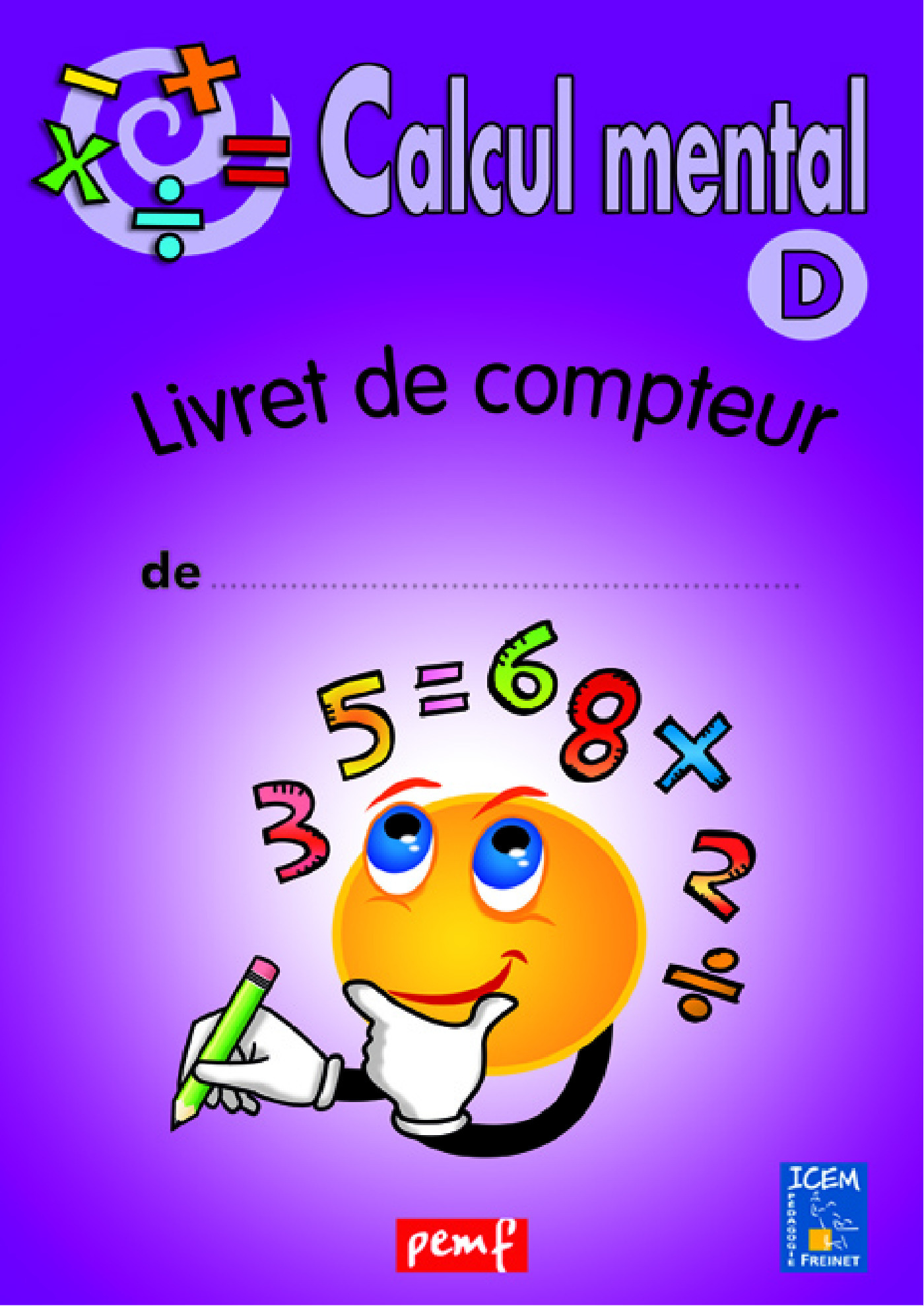 Calcul mental livret compteur d (violet)