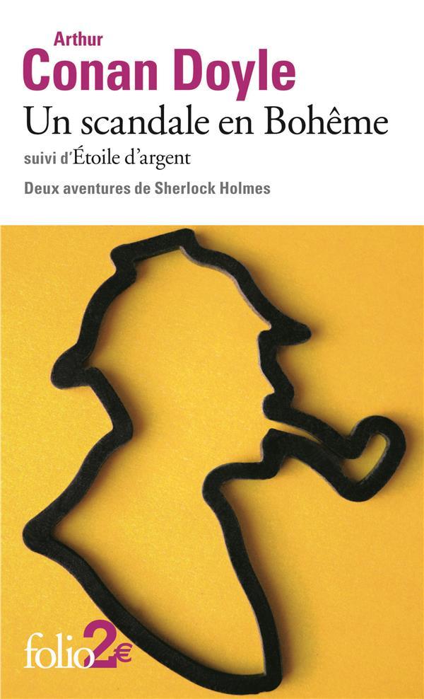 Un scandale en Bohême ; étoile d'argent ; deux aventures de Sherlock Holmes