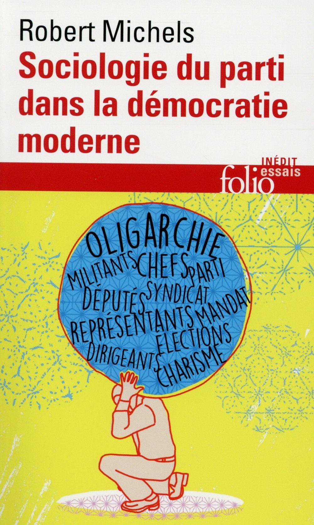 Sociologie du parti dans la démocratie moderne