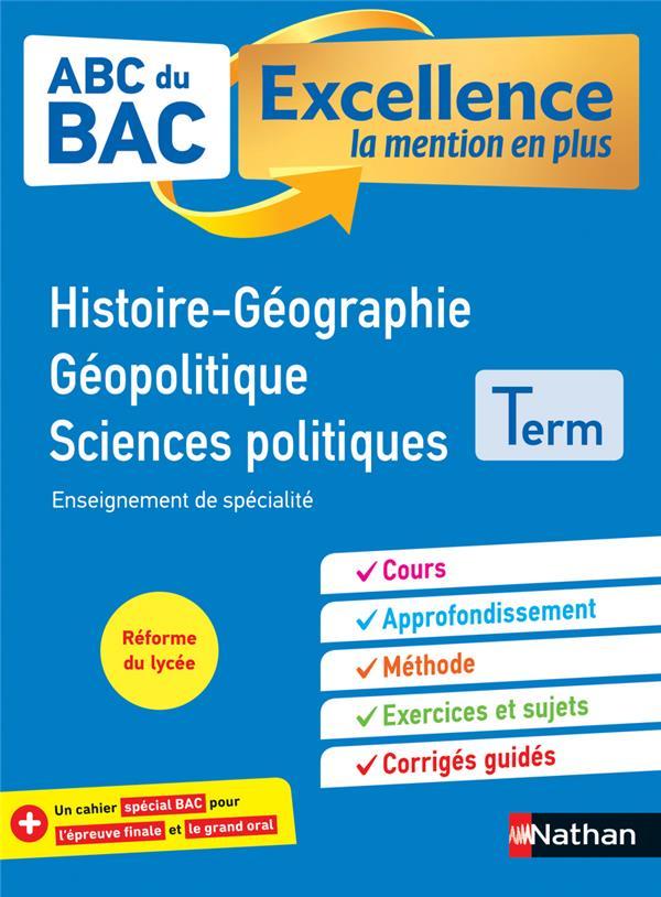 ABC DU BAC EXCELLENCE T.55 ; histoire-géographie ; géopolitique, sciences politiques ; terminale (édition 2020)