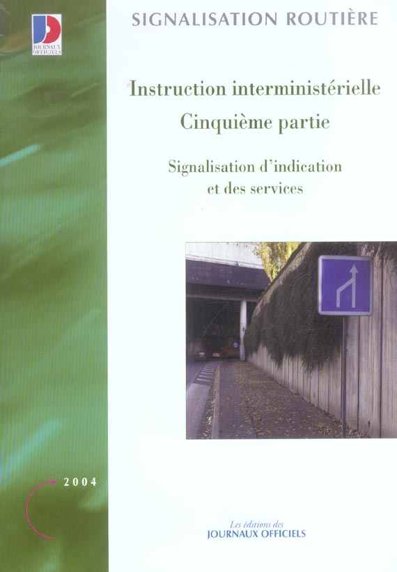 Instruction interministerielle cinquieme partie n 5351 - signalisation d'indication et des services
