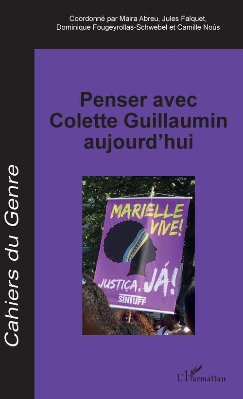Penser avec Colette Guillaumin aujourd'hui