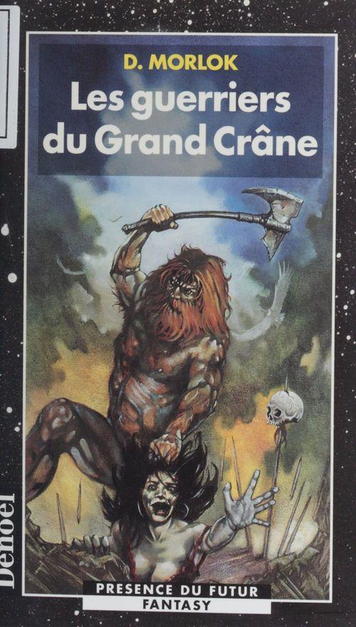 Les guerriers du grand crane