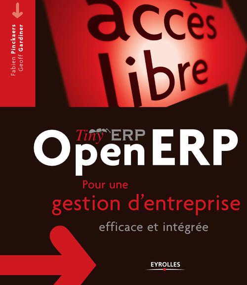 Tiny ERP/open ERP ; pour une gestion d'entreprise efficace et intégrée