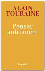 Vente Livre Numérique : Penser autrement  - Alain TOURAINE