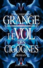 Vente Livre Numérique : Le Vol des cigognes  - Jean-Christophe Grangé