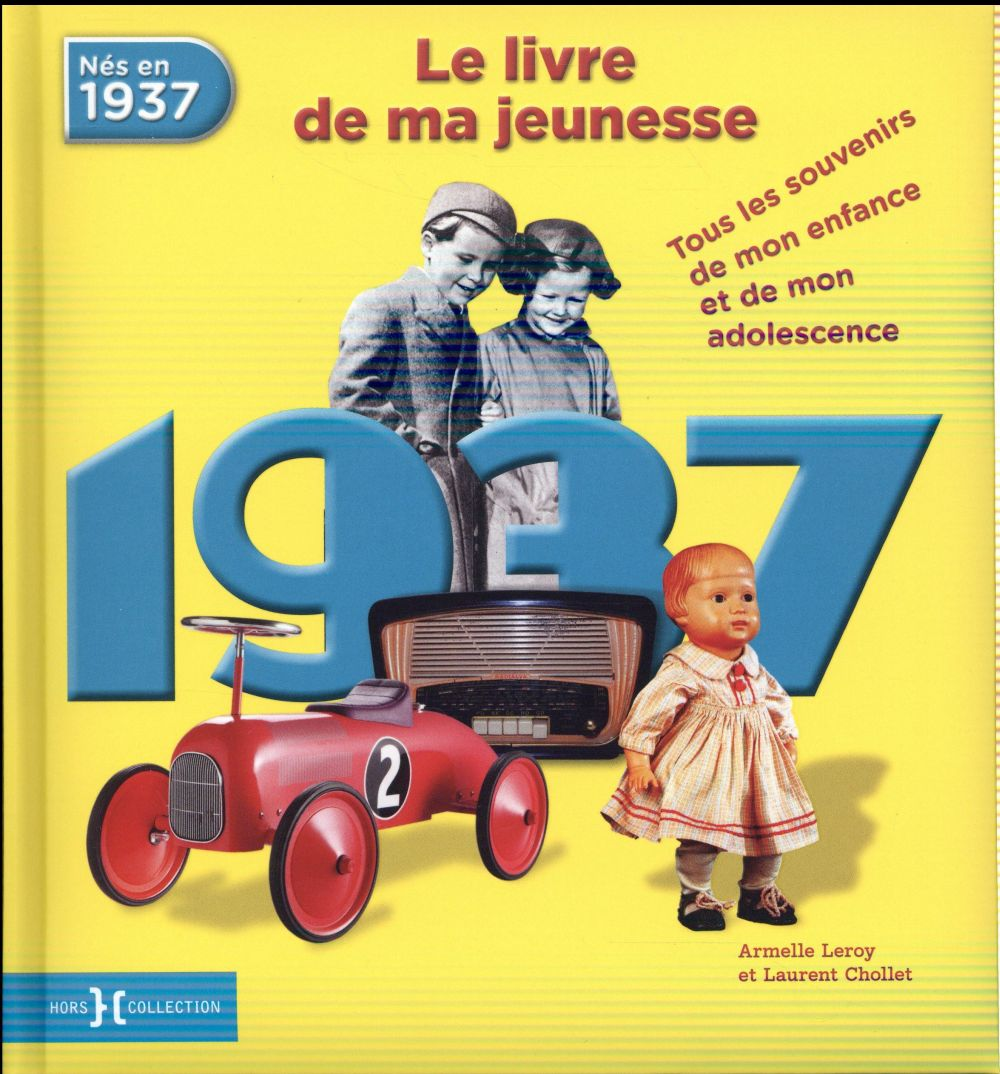 1937 ; le livre de ma jeunesse