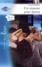 Vente EBooks : Un ennemi pour époux (Harlequin Azur)  - Trish Morey