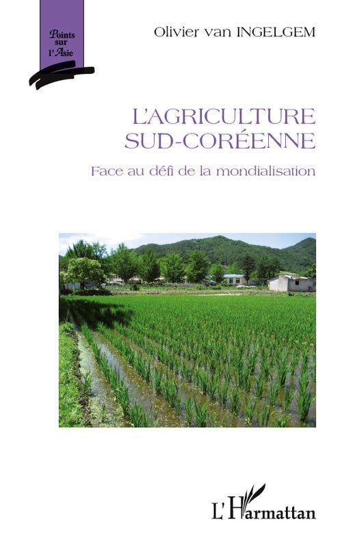 L'agriculture sud-coréenne face au défi de la mondialisation
