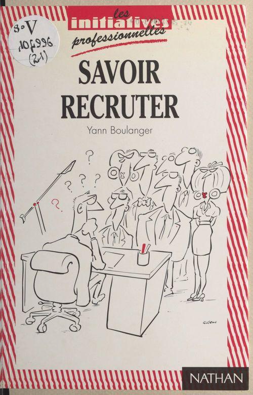 Savoir recruter