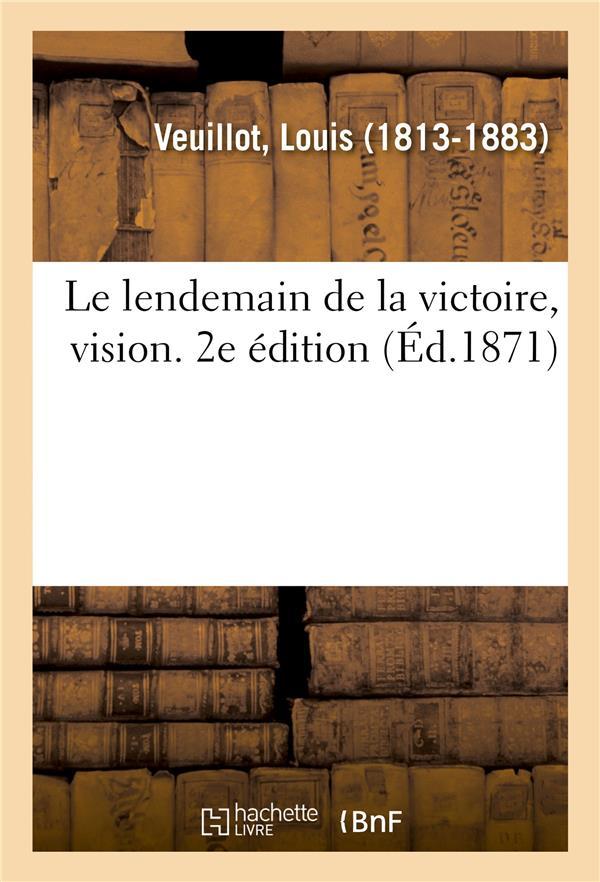 Le lendemain de la victoire, vision. 2e edition