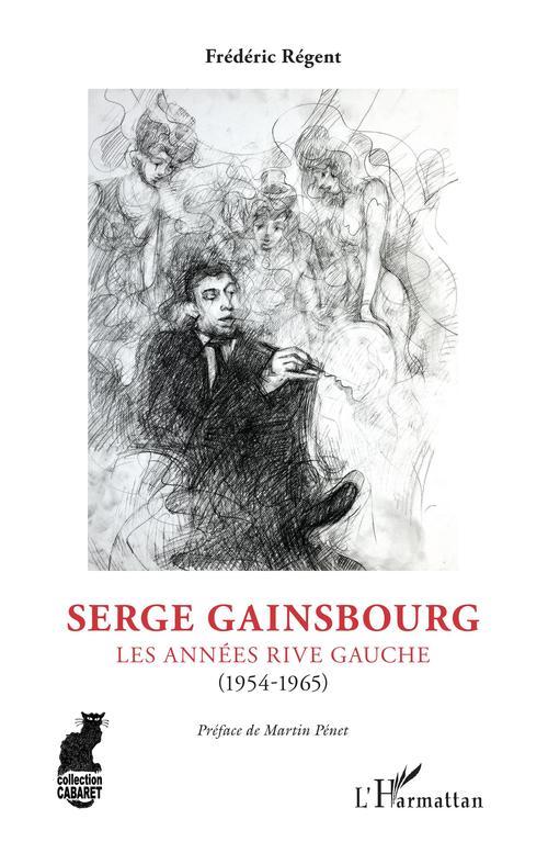 Serge Gainsbourg : les années Rive Gauche (1954-1965)
