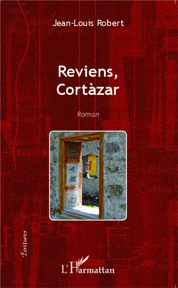 reviens Cortazar