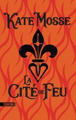 Vente EBooks : La Cité de feu  - Kate Mosse