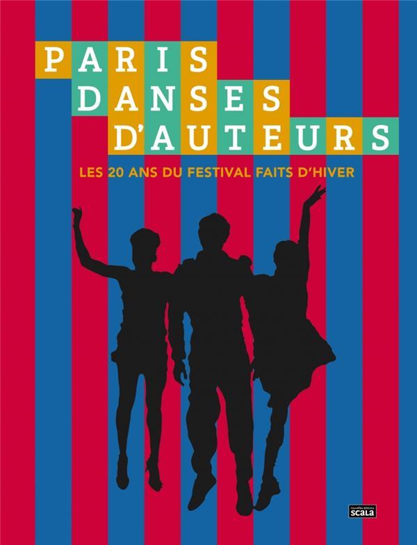 les grands soirs ; faits d'hiver : 20 ans d'un festival de danse contemporaine à Paris