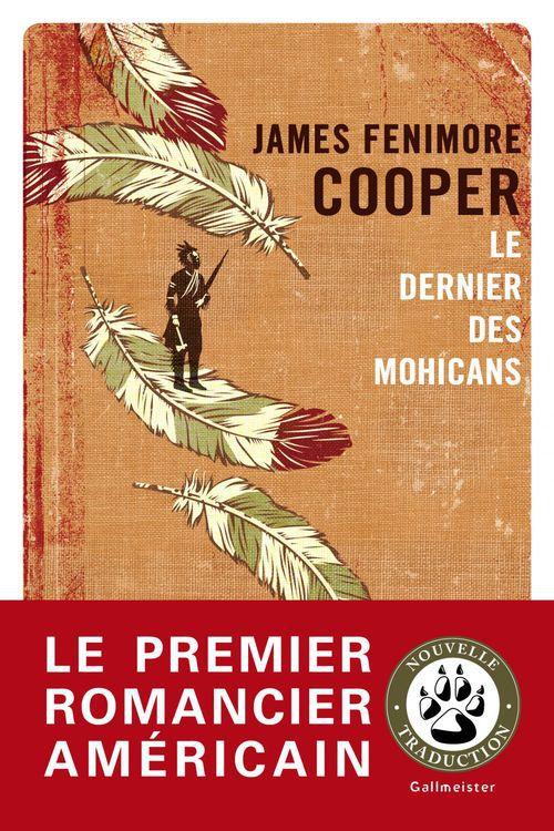 Le Dernier des Mohicans  - JAMES FENIMORE COOPER