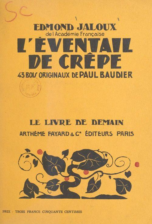 L'éventail de crêpe  - Edmond Jaloux