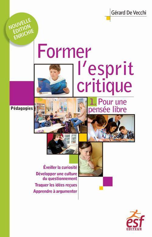 Former l'esprit critique t.1