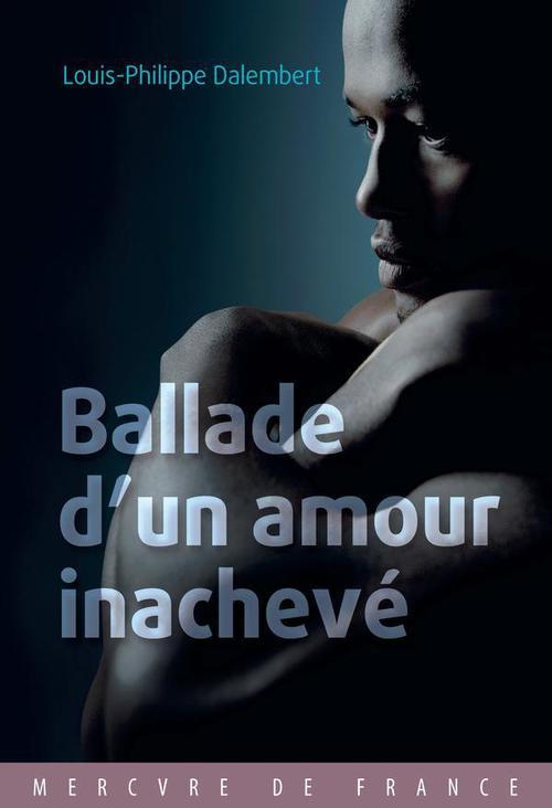 Ballade d´un amour inachevé