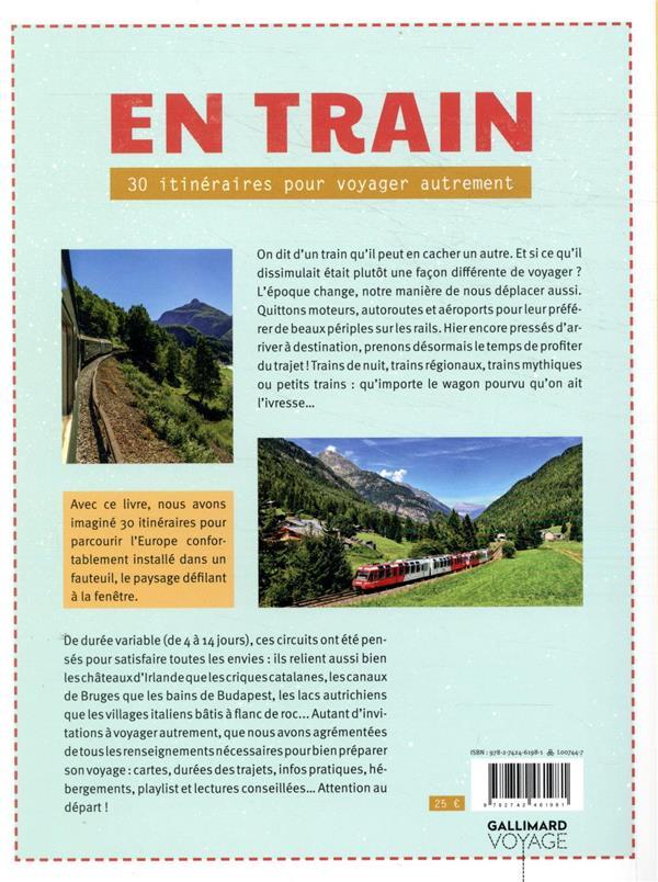 En train ; 30 itinéraires pour voyager autrement en Europe