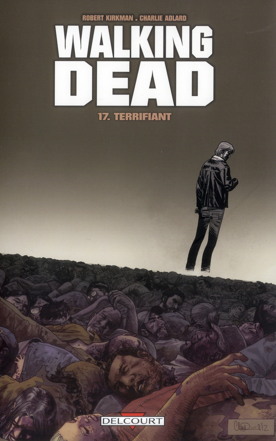Walking Dead T.17 ; Terrifiant