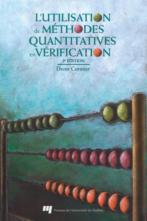 Utilisation de méthodes quantitatives en vérification (3e édition)