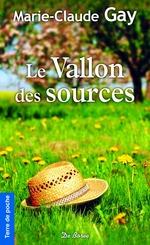 Vente Livre Numérique : Le Vallon des sources  - Marie-Claude Gay