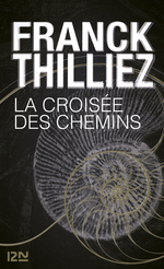 Vente Livre Numérique : La Croisée des chemins  - Franck Thilliez