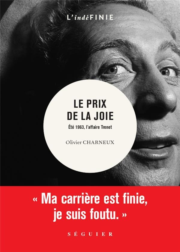LE PRIX DE LA JOIE  -  ETE 1963, L'AFFAIRE CHARLES TRENET