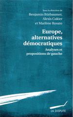 Couverture de Europe alternatives démocratiques ; analyses et propositions de gauche
