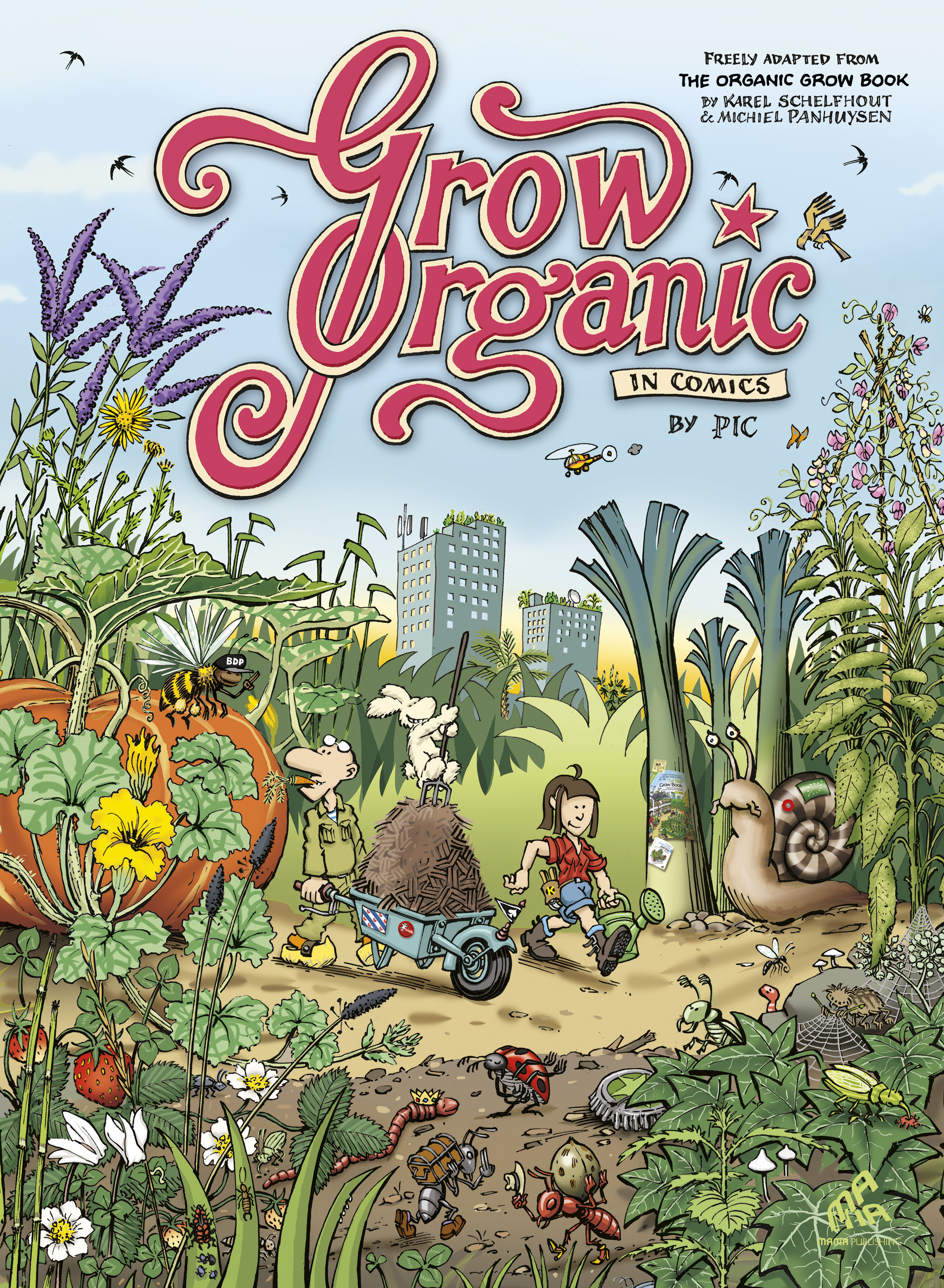 Grow organic in comics