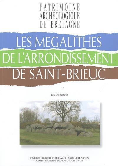 Les mégalithes de l'arrondissement de Saint-Brieuc