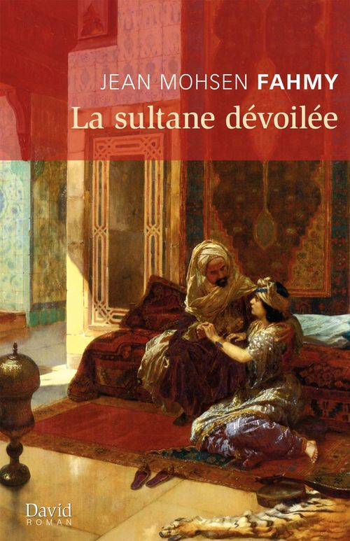 La sultane devoilee