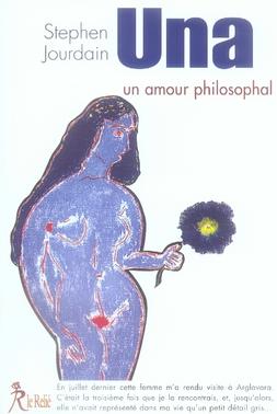 Una, un amour philosophal