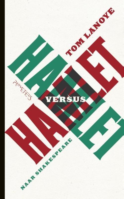 Hamlet versus Hamlet naar Shakespeare