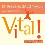Vente AudioBook : Vital!  - Frédéric Saldmann (Dr)