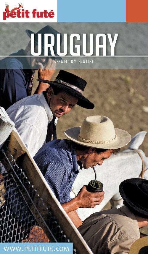 GUIDE PETIT FUTE ; COUNTRY GUIDE ; Uruguay (édition 2018)
