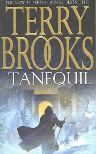 High Druid of Shannara ; Tome 2: Tanequil