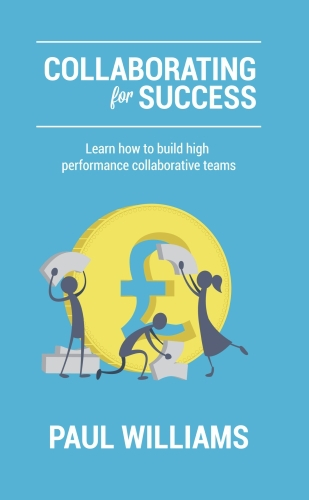 Collaborating for Success: Learn How to Build High Performance Collabo