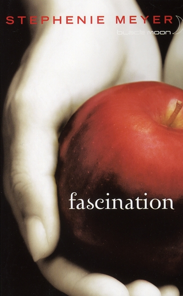 Twilight T.1 ; Fascination