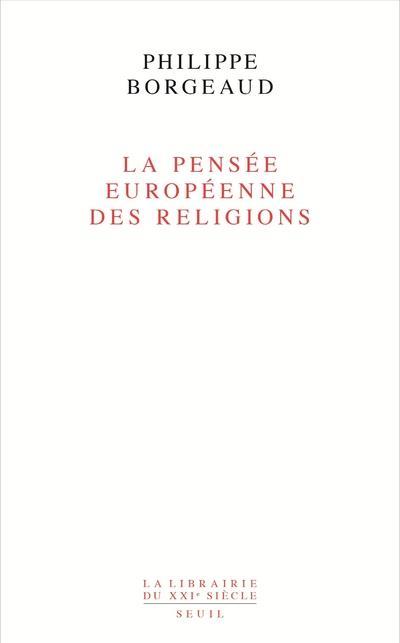 La pensée européenne des religions