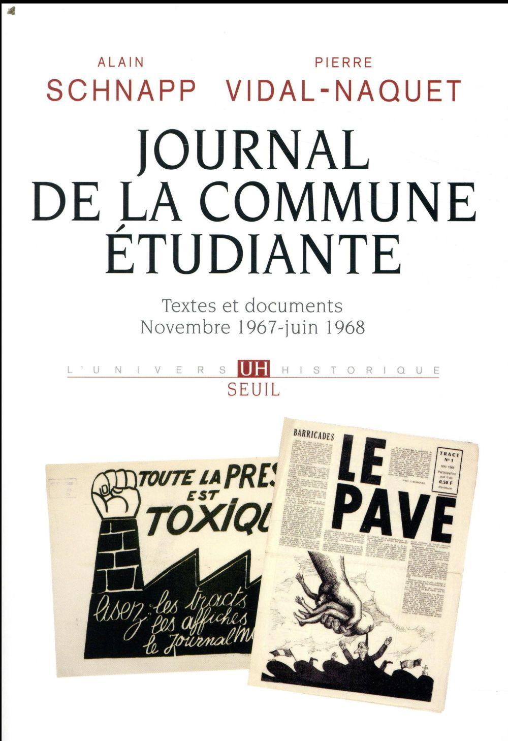 Journal de la commune étudiante ; textes et documents, novembre 1967-juin 1968