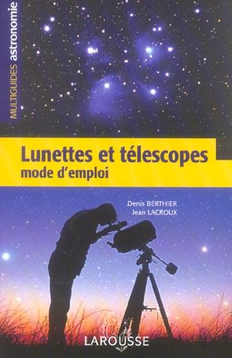Lunettes Et Telescopes - Mode D'Emploi