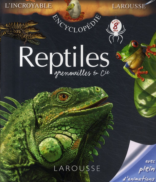 Reptiles, Grenouilles Et Cie