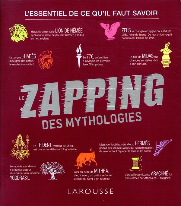 - LE ZAPPING DES MYTHOLOGIES