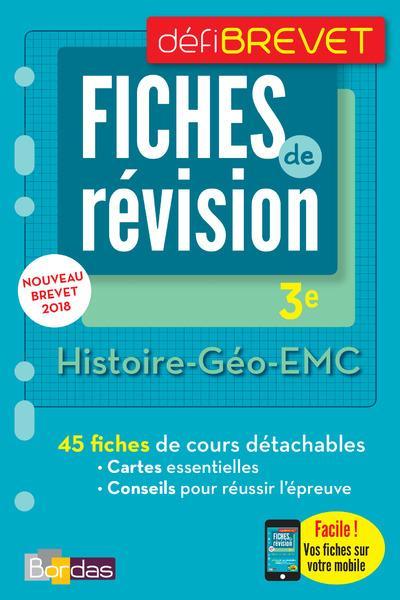 DEFIBREVET ; FICHES DE REVISION ; histoire ; géographie ; EMC ; 3e (édition 2018)