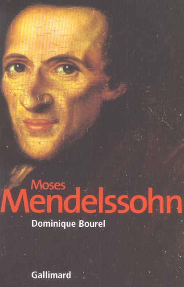 Moses Mendelssohn ; la naissance du judaïsme moderne