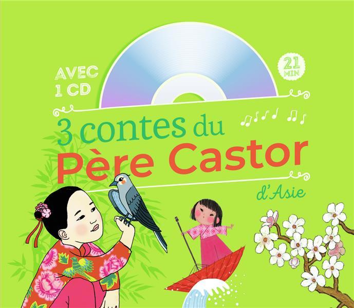 3 CONTES DU PERE CASTOR D'ASIE