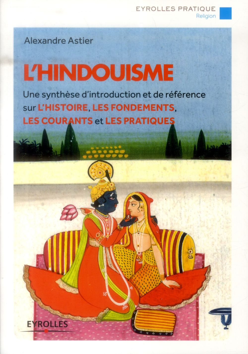 L'HINDOUISME (2E EDITION)